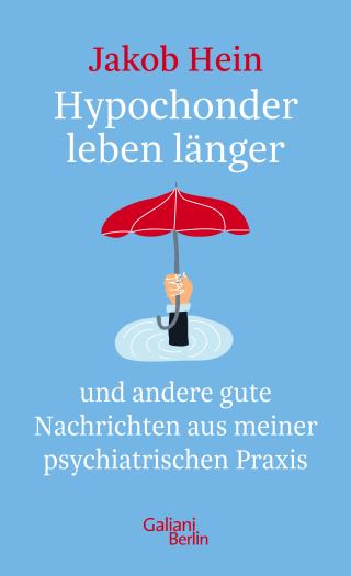Das Buch von Jakob Hein ist im Galiani Verlag erschienen.