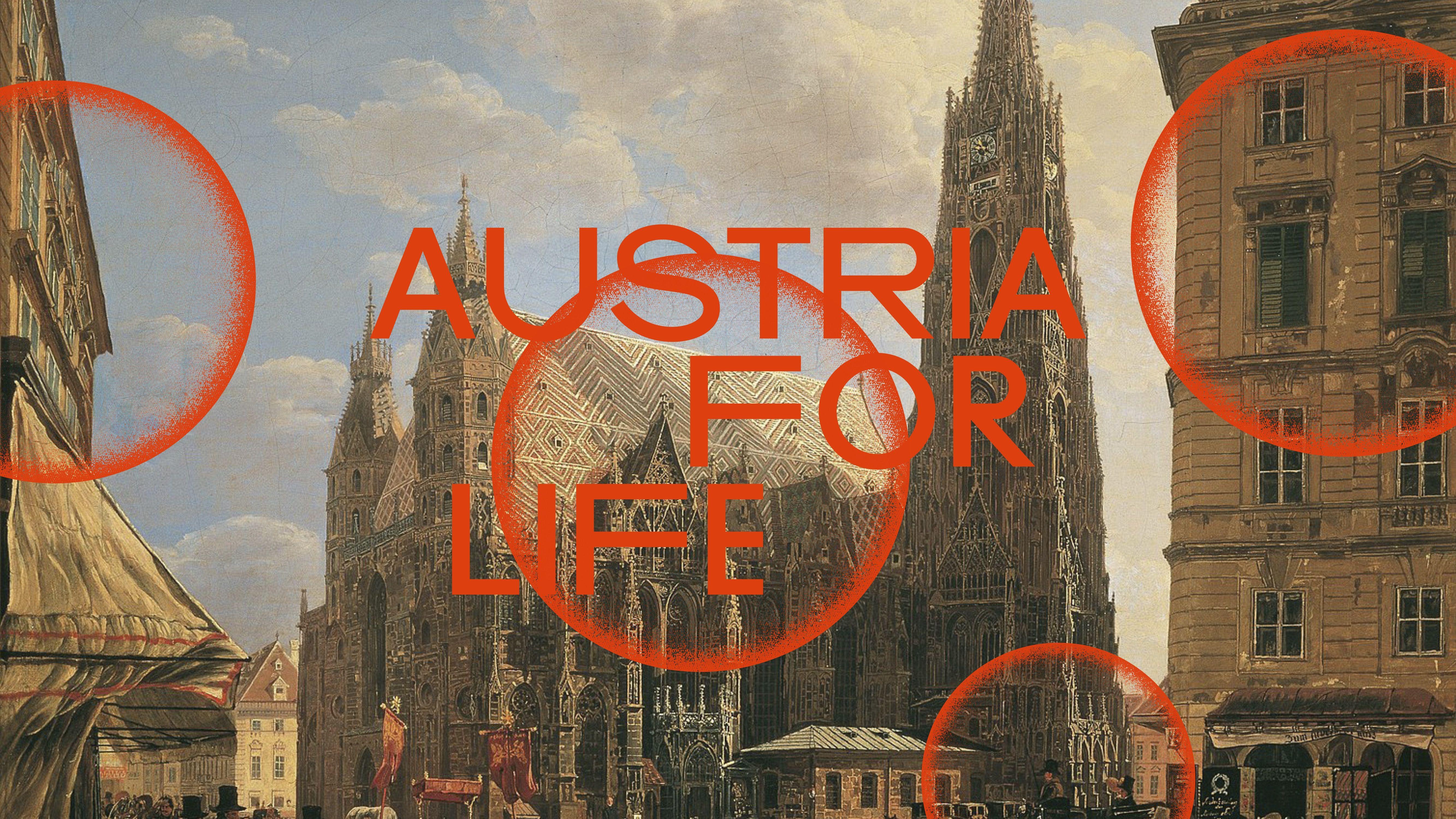 Bei Austria for Life ist der Stephansdom ein zentrales Element auf allen Ebenen
